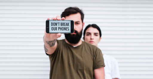 Don't Break Our Phones Campaign Poster
