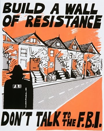 vintage poster Build a wall of resistance, don't talk to the FBI""