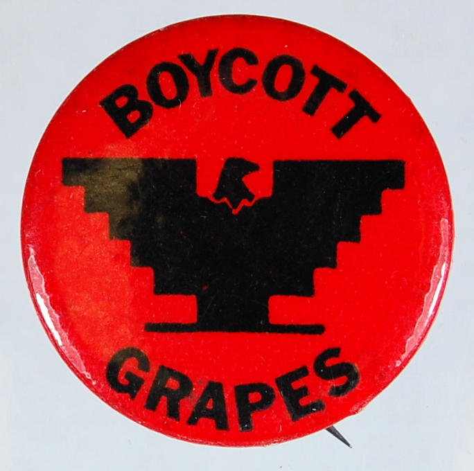 "red button says ""boycott grapes"" with unitd farmworkers logo"