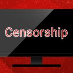 Black LCD screen with caption 'Censorship' hanging on a red wall. Concept for censor of inappropriate content media blackout and repression of freedom of speech.